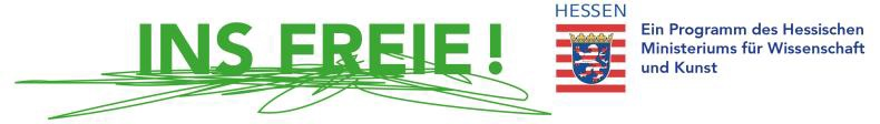 """""""Gefördert vom Hessischen Ministerium für Wissenschaft und Kunst im Rahmen des Kulturpakets 2 des Landes Hessen und unterstützt durch DIEHL+RITTER/INS FREIE!"""""""